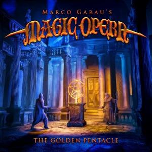 The Golden Pentacle / Marco Garaus Magic Opera