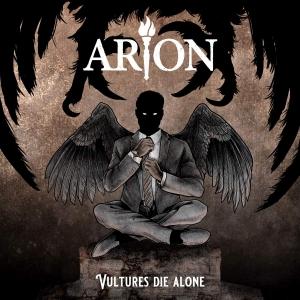 Vultures Die Alone / Arion