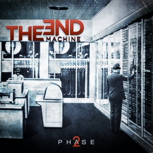 Phase 2 / The End Machine