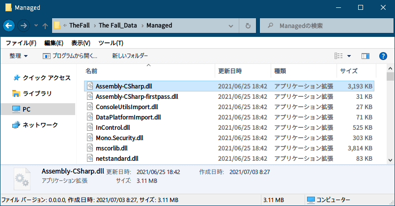 Epic 版 The Fall(Unity 2020.2.2f1)日本語化メモ、Epic 版 The Fall(Unity 2020.2.2f1)日本語化手順、Epic 版 The Fall(Unity 2020.2.2f1) dnSpy を使った Assembly-CSharp.dll ファイル内メッセージ日本語化方法、Epic 版 The Fall インストール先 The Fall_Data\Managed フォルダにある Assembly-CSharp.dll ファイル内にあるゲーム内メッセージを dnSpy を使って日本語化
