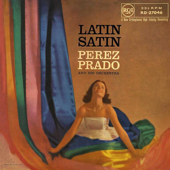 Perez Prado_Latin Satin