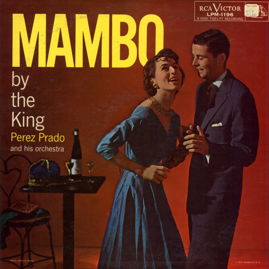 Perez Prado_Mambo by the King