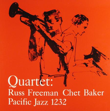 Chet Baker Quartet _Quartet Russ Freeman Chet Baker