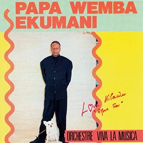 Papa Wemba Viva La Musica_Love Kilawu