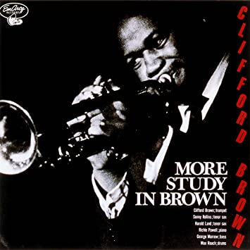 Clifford Brown and Max Roach more ‎Study In Brown