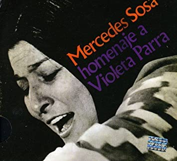 Mercedes Sosa Homenaje a Violeta Parra