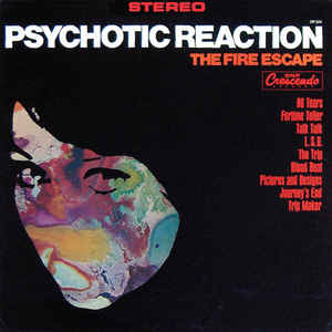 The Fire Escape Psychotic reaction