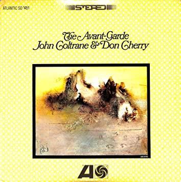 John Coltrane Don Cherry_AvantGarde
