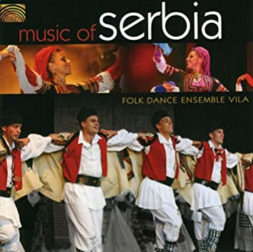 Music of Serbia_Folk Dance Ensemble Vila