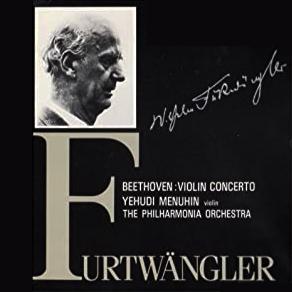 Beethoven ViolinConcert_Menuhin_Furtwangler