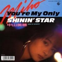 【中山美穂‐『You're My Only Shinin'Star』】